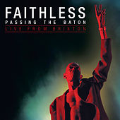 Play & Download Passing the Baton - Live from Brixton by Faithless | Napster