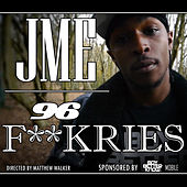 96 F**kries by JME