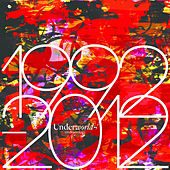 1992 - 2012 Anthology (Bonus Disc) by Underworld