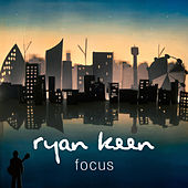 Focus by Ryan Keen