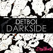 Play & Download Darkside by Detboi | Napster