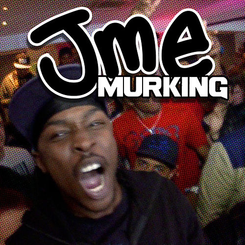 Play & Download Murking by JME | Napster