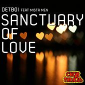 Play & Download Sanctuary of Love by Detboi | Napster