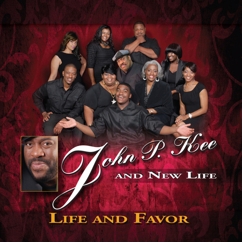 Life and Favor by John P. Kee
