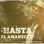 Play & Download Hasta El Amanecer by Edwin | Napster