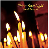 Play & Download Shine Your Light by Sandi Kimmel | Napster