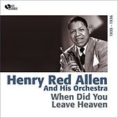 Play & Download When Did You Leave Heaven (1935 - 1936) by Henry Red Allen | Napster