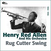 Play & Download Rug Cutter Swing (1934 -1935) by Henry Red Allen | Napster