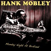 Monday Night At Birdland von Hank Mobley