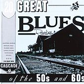 20 Great Blues Recordings Of The 50s And 60s von Various Artists