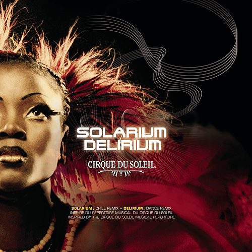 Play & Download Solarium/Delirium by Cirque du Soleil | Napster