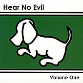Play & Download Hear No Evil, Volume One by Various Artists | Napster
