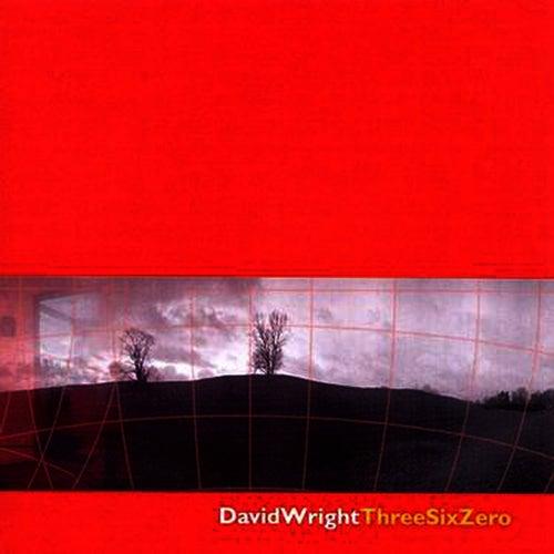 ThreeSixZero by David  Wright