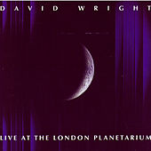 Play & Download Live At London Planetarium by David  Wright | Napster