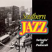 Swingin' In Paducah by Southern Jazz