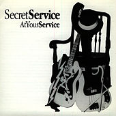 At Your Service by Secret Service