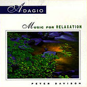 Play & Download Adagio: Music For Relaxation by Peter Davison | Napster