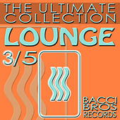 Play & Download LOUNGE - The Ultimate Collection 3/5 by Various Artists | Napster