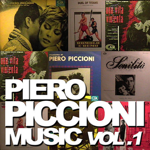 Play & Download Piero Piccioni Music (Volume 1) by Piero Piccioni | Napster