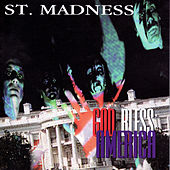 Play & Download God Bless America by St. Madness | Napster