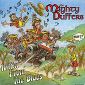 Play & Download Hittin' From The Blues by The Mighty Duffers | Napster