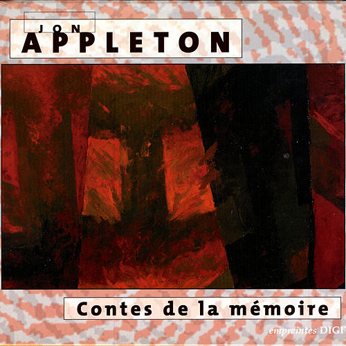 Contes De La Memoire by Jon Appleton