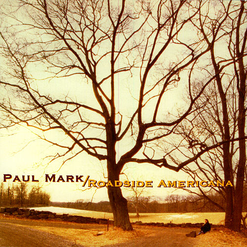 Roadside Americana by Paul Mark