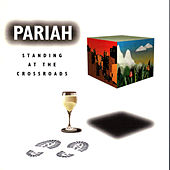 Standing At The Crossroads by Pariah