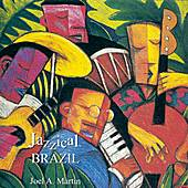Jazzical Brazil by Joel Martin