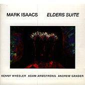 Play & Download Elders Suite by Kenny Wheeler | Napster