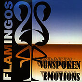 Play & Download Unspoken Emotions by The Flamingos | Napster