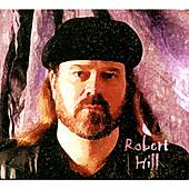Play & Download Robert Hill by Robert Hill | Napster