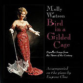 Play & Download Bird In A Gilded Cage by Molly Watson | Napster