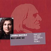 Liszt: The Complete Songs, Vol. 2 by Janina Baechle