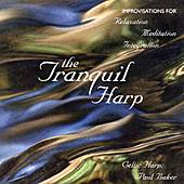 Play & Download Tranquil Harp-Celtic Harp Impr by Paul Baker | Napster