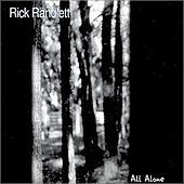 Play & Download All Alone by Rick Randlett | Napster