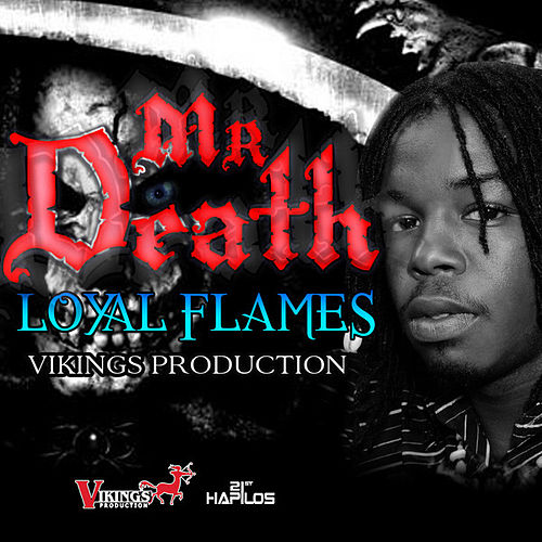 Play & Download Mr. Death by Loyal Flames | Napster