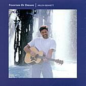 Play & Download Fountain Of Dreams by Arlon Bennett | Napster