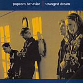 Play & Download Strangest Dream by Popcorn Behavior | Napster
