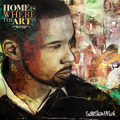 Play & Download Home Is Where The Art Is by Substantial | Napster