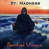 Play & Download Spiritual Visions by St. Madness | Napster