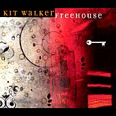 Play & Download Freehouse by Kit Walker | Napster