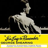 It's Easy To Remember by George Shearing