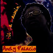 Play & Download Til Dawn Mawnin by Andy Palacio | Napster
