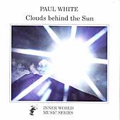 Play & Download Clouds Behind The Sun by Paul White | Napster