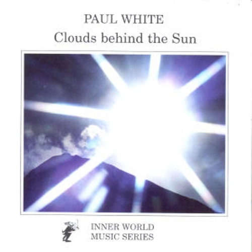 Clouds Behind The Sun by Paul White