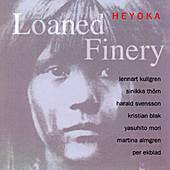 Play & Download Loaned Finery by Heyoka | Napster