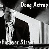 Play & Download Hanover Street by Doug Astrop | Napster