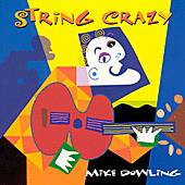 Play & Download String Crazy by Mike Dowling | Napster
