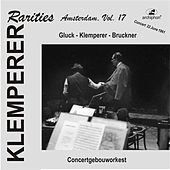 Play & Download Klemperer Rarities: Amsterdam, Vol. 17 (1961) by Various Artists | Napster